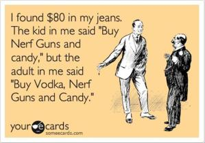 humour-card-the-kid-in-me-said-buy-nerf-guns-and-candy